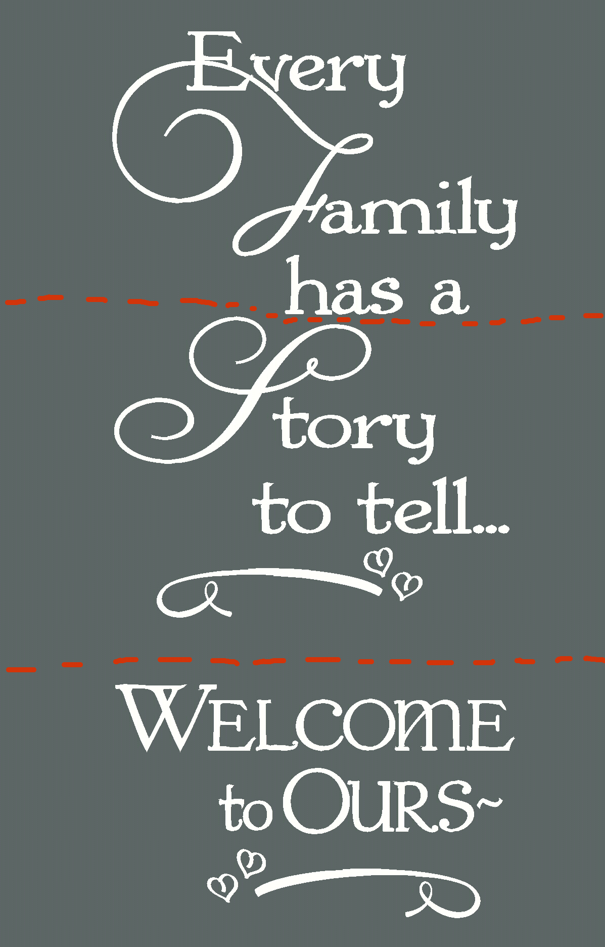 WD231 Every Family Has A Story Wall Decal Quote for Home Decor Use