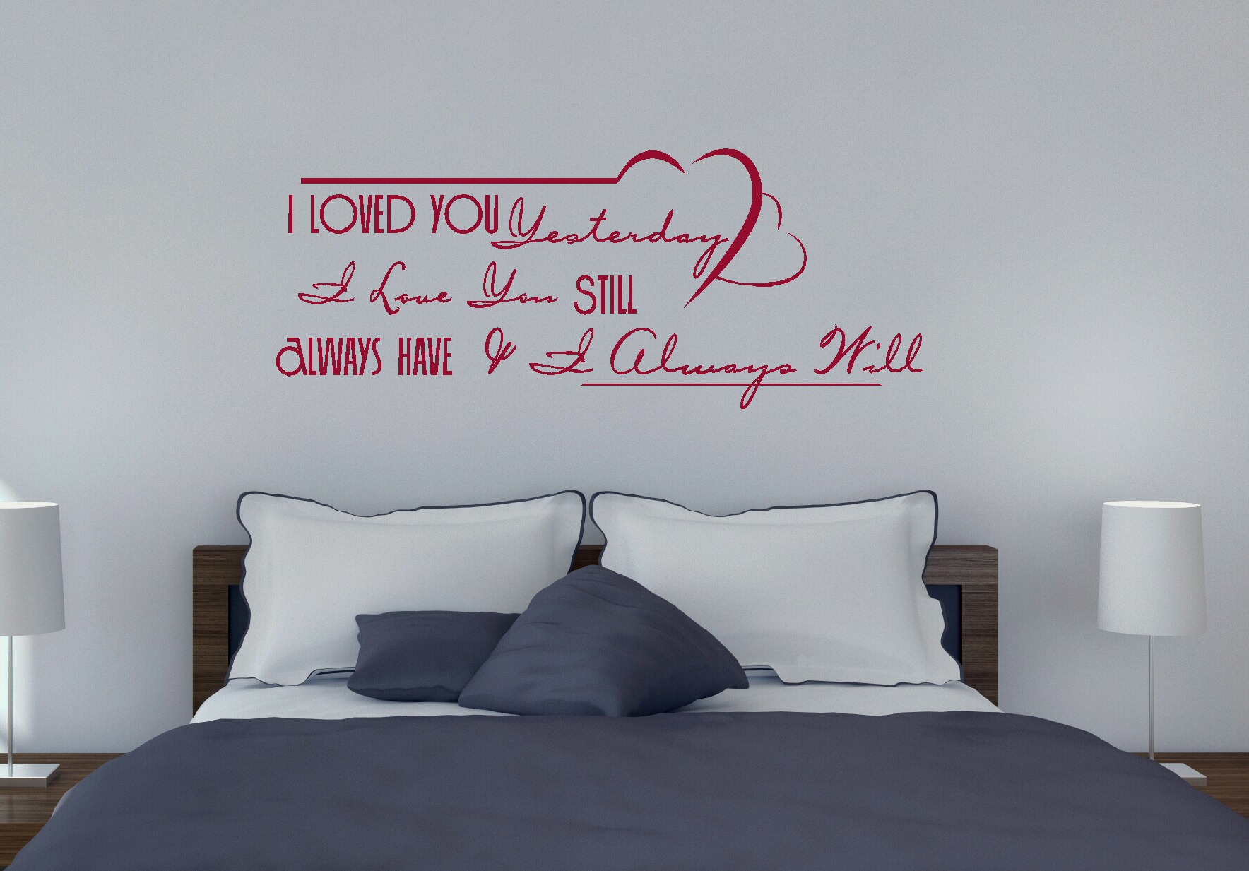 Always Love You Wall Decal Saying